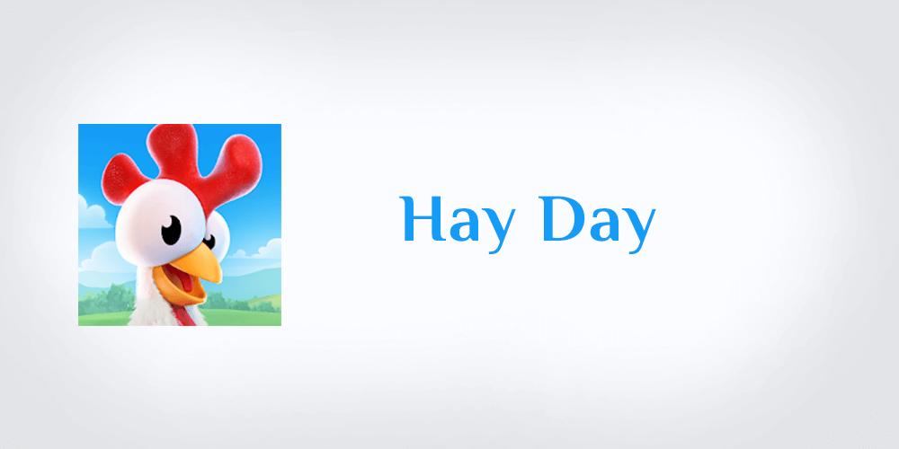 تحميل لعبة هاي داي Hay Day لعبة المزرعة السعيدة