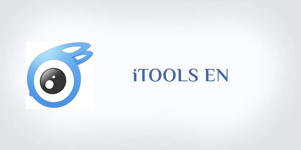 تنزيل برنامج ايتولز 2020 آخر إصدار iTools En