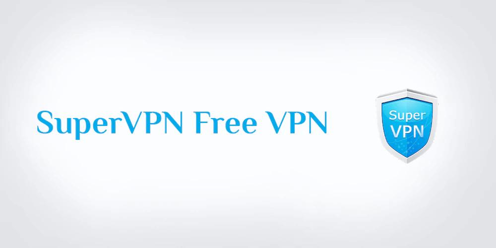 تحميل SuperVPN Free VPN