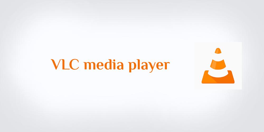 تحميل برنامج ميديا بلاير VLC media Player Free Download